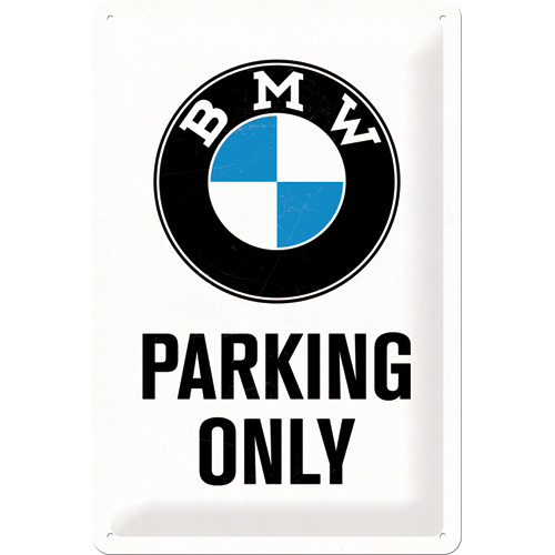Blechschild BMW - Parking Only White